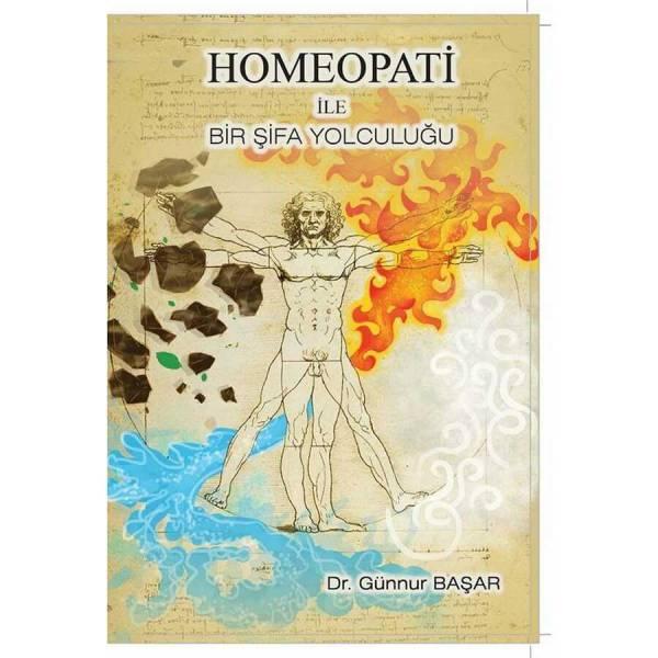Homeopati İle Bir Şifa Yolculuğu-Günnur Başar